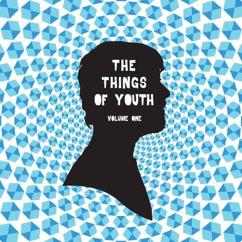 #thethingsofyouth